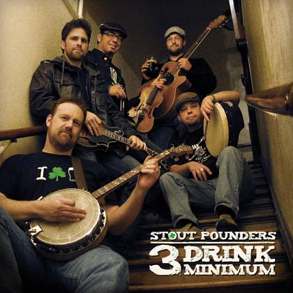 3 Drink Minimum by Stout Pounders